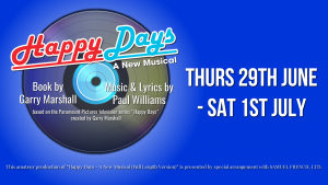 Happy Days, A New Musical @ De Valence Pavilion, Tenby | Wales | United Kingdom
