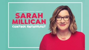 Sarah Millican - CONTROL ENTHUSIAST Tour @ The Princess Royal Theatre | Wales | United Kingdom