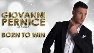 Giovanni Pernice - BORN TO WIN @ The Princess Royal Theatre | Wales | United Kingdom