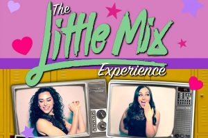 The Little Mix Experience @ Memo Arts Centre | Wales | United Kingdom