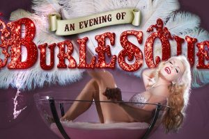 An Evening of Burlesque @ Memo Arts Centre | Wales | United Kingdom