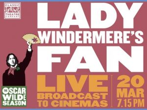 Oscar Wilde Live: Lady Windermere's Fan @ Memo Arts Centre | Wales | United Kingdom