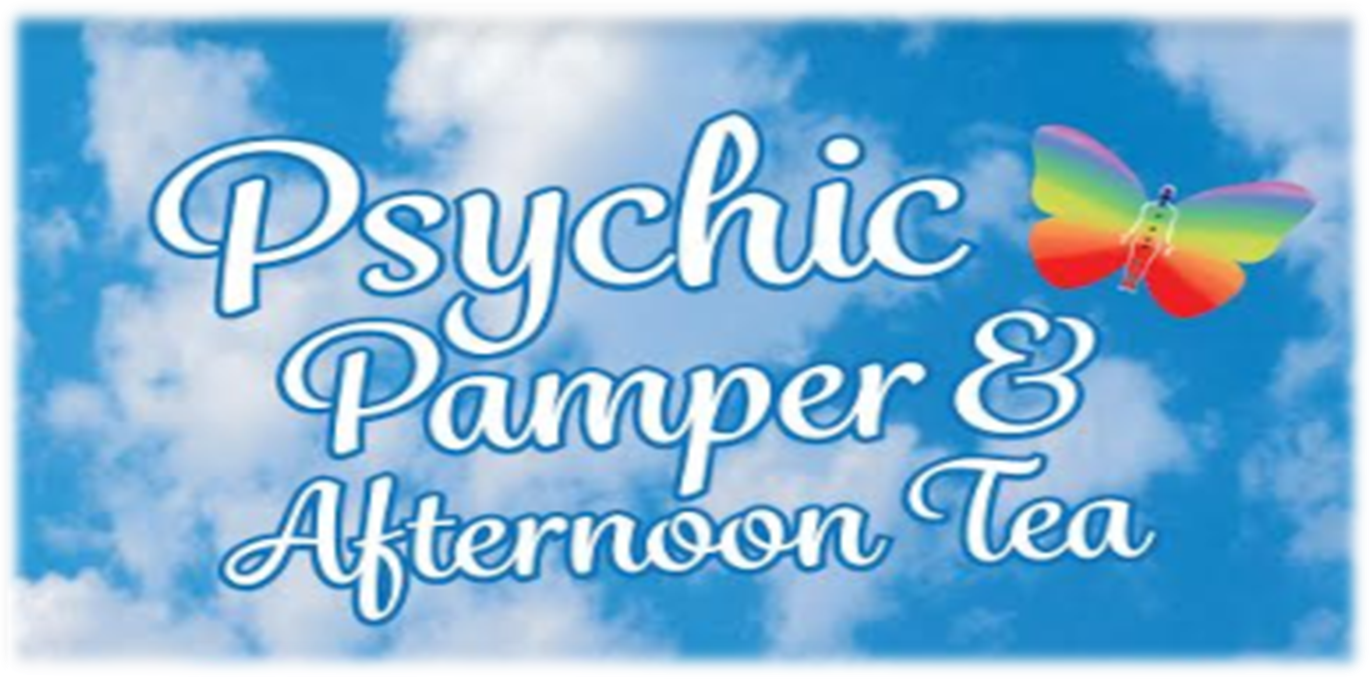 Psychic Pamper and Afternoon Tea ❤ - EventsnWales