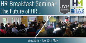 HR Breakfast Seminar – The Future of HR… Wrexham @ Wrexham Technology Park | Wales | United Kingdom