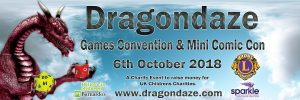 Dragondaze Games & Mini Comic Con 2018 @ Newport Centre | Wales | United Kingdom