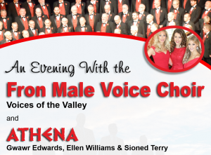An Evening with the Fron Male Voice Choir and Athena @ William Aston Hall | Wales | United Kingdom
