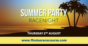 Summer Party Racenight @ Ffos Las Racecourse | Trimsaran | Wales | United Kingdom