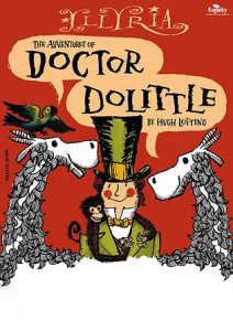 The Adventures of Dr Dolittle - outdoor family theatre by Illyria @ Chepstow Castle | Wales | United Kingdom