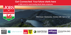GET CONNECTED: Your future starts here – a FREE event to meet leading North Wales employers @ St Asaph Leisure Centre | Wales | United Kingdom