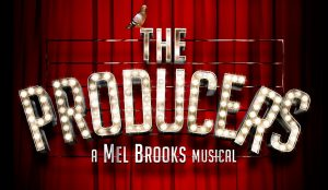 THE PRODUCERS @ The Princess Royal Theatre   Wales   United Kingdom