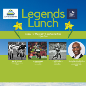 St Davids Day Legends Lunch @ Sophia Gardens