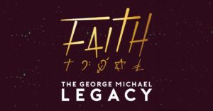 Faith The George Michael Legacy @ Motorpoint Arena Cardiff